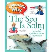 Ocean & Seashore :I Wonder Why the Sea is Salty