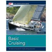 Cruising & Voyaging :Basic Cruising, 4th Edition