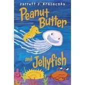 Children's Classics :Peanut Butter and Jellyfish