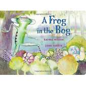 Board Books :A Frog in the Bog