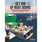 Boat Maintenance & Repair :The New Get Rid of Boat Odors