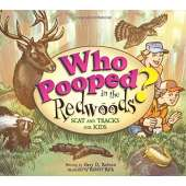 Children's Outdoors :Who Pooped in the Redwoods?