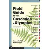 Pacific Northwest Field Guides :Field Guide to the Cascades & Olympics