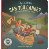 Children's Classics :Can You Canoe? And Other Adventure Songs
