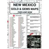 Historical Site and Related Guides :New Mexico Gold and Gems Map, Then and Now