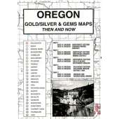 Historical Site and Related Guides :Oregon Gold and Gems Map, Then and Now