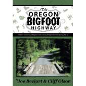 Sasquatch Research :The Oregon Bigfoot Highway