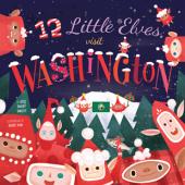 Holidays :12 Little Elves Visit Washington
