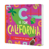Board Books :C Is for California: A Golden State ABC Primer