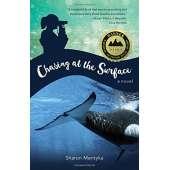 Marine Mammals :Chasing at the Surface: A Novel