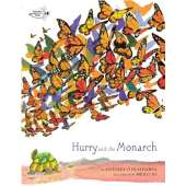Butterflies, Bugs & Spiders :Hurry and the Monarch