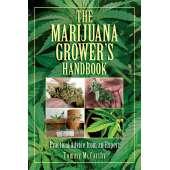 Marijuana Grow Guides :The Marijuana Grower's Handbook: Practical Advice from an Expert
