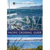 Cruising & Voyaging :The Pacific Crossing Guide: 3rd edition