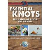 Wilderness & Survival Field Guides :Essential Knots For Search and Rescue and Survival