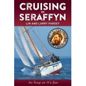 Lin & Larry Pardey Books & DVD's :Cruising In Seraffyn: Tribute Edition