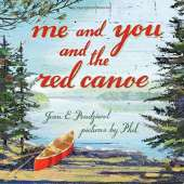 Children's Classics :Me and You and the Red Canoe