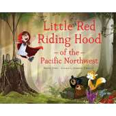 Folktales, Myths & Fairy Tales :Little Red Riding Hood of the Pacific Northwest