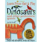 Dinosaurs & Reptiles :Dinosaurs and Other Prehistoric Giants (Learn, Press-Out & Play)