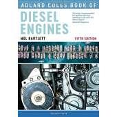 Boat Maintenance & Repair :Adlard Coles Book of Diesel Engines: 5th Ed.