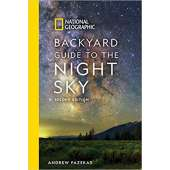 Astronomy Guides :National Geographic Backyard Guide to the Night Sky, 2nd Edition