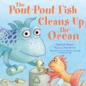 Books for Aquarium Gift Shops :The Pout-Pout Fish Cleans Up the Ocean