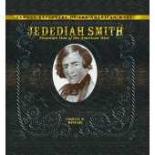History :Jedediah Smith: Mountain Man of the American West