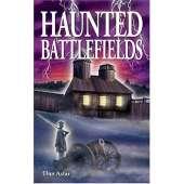 Ghost Stories :Haunted Battlefields