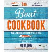 Cooking Aboard :The Boat Cookbook: Real Food for Hungry Sailors