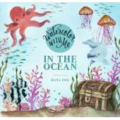 Coloring Books :Watercolor with Me: In the Ocean