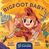 Bigfoot for Kids :Bigfoot Baby!: A Hazy Dell Flap Book
