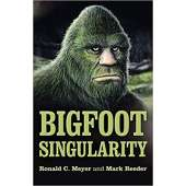 The Latest Bigfoot Stuff :Bigfoot Singularity