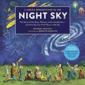 Astronomy & Stargazing :A Child's Introduction to the Night Sky (Revised and Updated): The Story of the Stars, Planets, and Constellations--and How You Can Find Them in the Sk