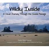 Children's Nautical :Wildly Inside: A Visual Journey Through the Inside Passage