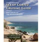 Mexico to Central America :Gerry Cunningham's Sea of Cortez Cruising Guide: Vol 3, San Carlos and The Midriff Islands