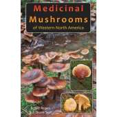 Mushroom Identification Guides :Medicinal Mushrooms of Western North America