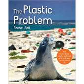 Conservation & Awareness :The Plastic Problem
