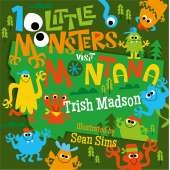 Board Books :10 Little Monsters Visit Montana