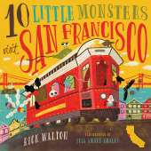 For Kids: California :10 Little Monsters Visit San Francisco