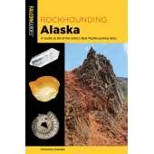 Alaska :Rock Hounding Alaksa