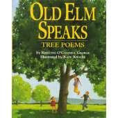 Nature & Ecology :Old Elm Speaks: Tree Poems