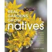 Gardening :Real Gardens Grow Natives