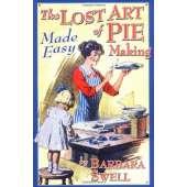 Cookbooks :The Lost Art of Pie Making