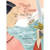 Pirates :Pirate Queen: A Story of Zheng Yi Sao