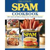 Regional Cooking :The Ultimate SPAM Cookbook: 100+ Quick and Delicious Recipes from Traditional to Gourmet