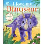 Board Books: Dinos :I Love My Dinosaur