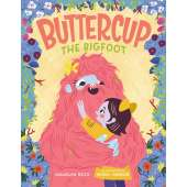 Bigfoot for Kids :Buttercup the Bigfoot