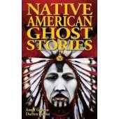 Ghost Stories :Native American Ghost Stories