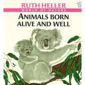 Jungle & Zoo Animals :Animals Born Alive and Well