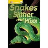 Dinosaurs & Reptiles :DK Readers L0: Snakes Slither and Hiss