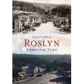 SPECIAL :Roslyn Through Time